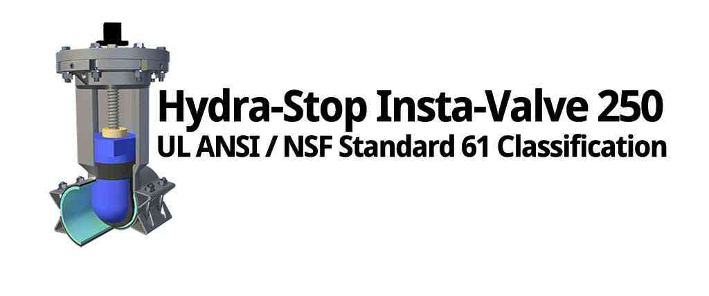 Hydra-Stop Insta Valve 250 Installation Services